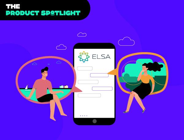 Spotlight: ELSA Speaks