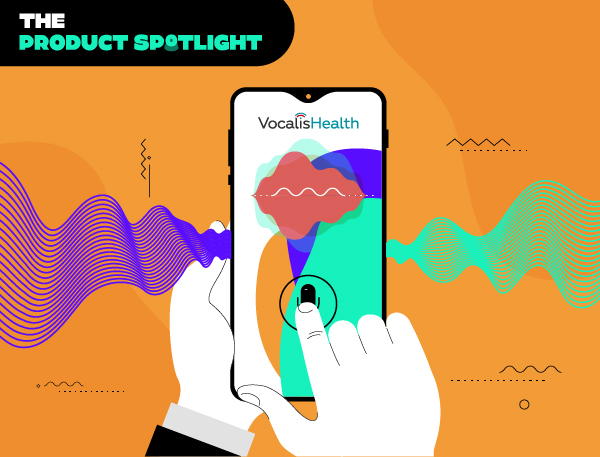 Spotlight: Vocalis Health