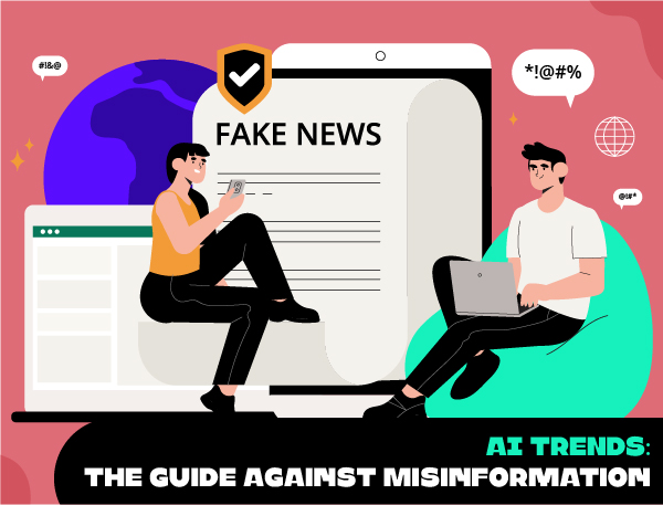 AI trends - Misinformation